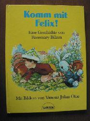 Billam, Rosemary / Julian-Ottie, Vanessa (Illustr.) Komm mit, Felix. 1. Auflage