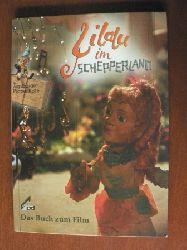 Peter Scheerbaum/Nicola Kächele  Lilalu im Schepperland nach einem Drehbuch für die Augsburger Puppenkiste.  Das Buch zum Film