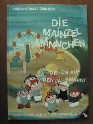 Lisa & Wolf Gerlach Die Mainzel-Männchen gehen auf den Jahrmarkt