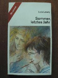 Lowry, Lois Sommer, letztes Jahr. (Ab 12 J.). 1. Auflage