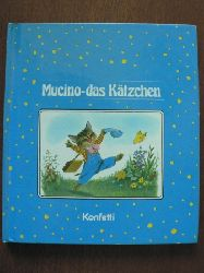 Robert Sgrilli (Illustr.)  Mucino, das Kätzchen