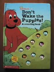 Feldman, Thea/Feidman, Thea/Goldberg, Barry Clifford the Big Red Dog: Don`t wake the puppies. A counting book