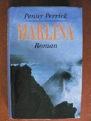Penny Perrick Marlina. Roman
