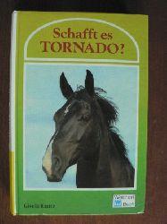 Kautz, Gisela Schafft es Tornado?
