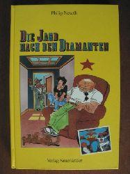 Newth, Philip  Die Jagd nach den Diamanten. (Ab 10 J.).