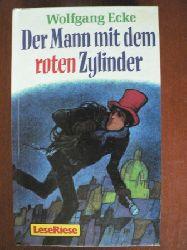 Wolfgang Ecke Der Mann mit dem roten Zylinder 2. Auflage