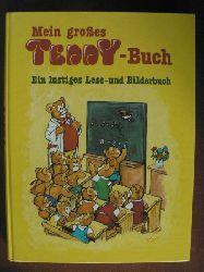 Mein Teddy-Buch. Ein lustiges Lese- und Bilderbuch