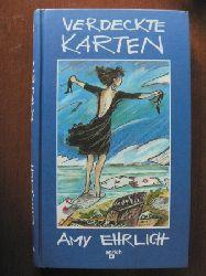 Amy Ehrlich/Angelika Eisold-Viebig (Übersetz.) Verdeckte Karten