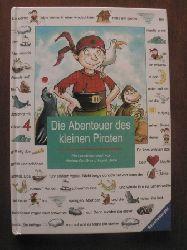 Uebe, Ingrid/Grolik, Markus (Illustr.) Die Abenteuer des kleinen Piraten. Ein Lesebilderbuch