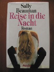 Sally Beauman Reise in die Nacht