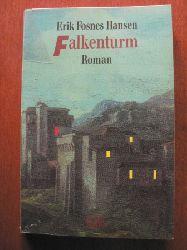 Hansen, Erik Fosnes Falkenturm. 1. Auflage
