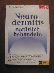 Flade, Sigrid Neurodermitis natürlich behandeln. 4. Auflage