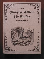 Otto Speckter (Illustr.)/Wilhelm Hey  Noch fünfzig Fabeln für Kinder von Wilhelm Hey. In Bildern gezeichnet von Otto Speckter. Nebst einem ernsthaften Anhange