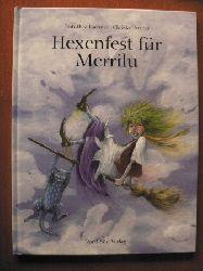 Lachner, Dorothea / Unzner, Christa Hexenfest für Merrilu.