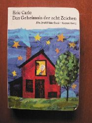 Carle, Eric Das Geheimnis der acht Zeichen. Ein Spiel-Bilder-Buch