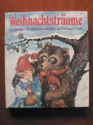 Angela Linde/Mouche Vormstein (Illustr.) Weihnachtsträume. Geschichten für Kinder zur Advents- und Weihnachtszeit