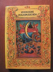 A. Dobrizin (Illustr.)/Vera Nowak (Übersetz.) Usbekische Volksmärchen