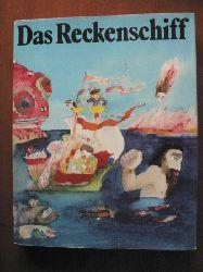 Waltraud Ahrdt/Marlene Milack (Übersetz.)/Gisela Neumann (Illustr.) Das Reckenschiff. Russische Volksmärchen 3. Auflage
