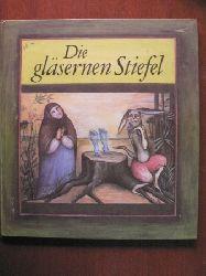 Erika Schröder/Gisela Klein (Illustr.)  Die gläsernen Stiefel. 11 Märchen aus 11 Ländern