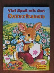 Jentner, Edith (Übersetz.)/Linda Birkinshaw (Illustr.)/Joachim Löffel Viel Spaß mit den Osterhasen.