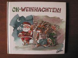 Iskender Gider/Max Kerner (Verse)  Oh- Weihnachten!