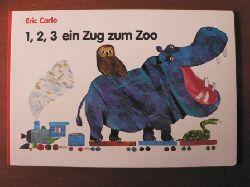 Eric Carle 1,2,3 ein Zug zum Zoo