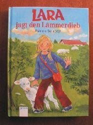 Schröder, Patricia/Paule, Irmgard (Illustr.)  Lara jagt den Lämmerdieb