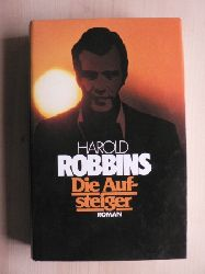 Harold Robbins Die Aufsteiger. Roman