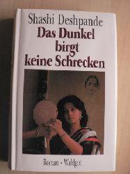 Shashi Deshpande/Giovanni Bandini (Übersetz.) Das Dunkel birgt keine Schrecken 2. Auflage