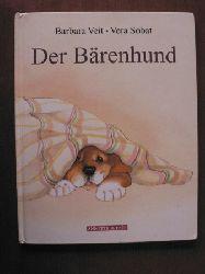 Barbara Veit/Vera Sobat (Illustr.) Der Bärenhund