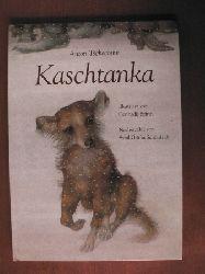 Anton P. Tschechow /Gennadij Spirin (Illustr.)/Sybil Gräfin Schönfeldt (Nacherzähl.) Kaschtanka 1. Auflage