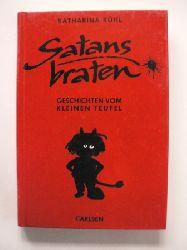 Kühl, Katharina/Lange, Dieter (Illustr.) Satansbraten. Geschichten vom kleinen Teufel (Ab 8 J.) 1. Auflage