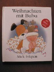 Mick Inkpen Weihnachten mit Bubu (Mit Blinklicht!)