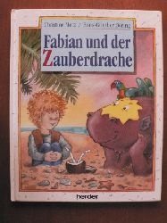 Christine Merz/Hans-Günther Döring (Illustr.)  Fabian und der Zauberdrache. Eine Geschichte
