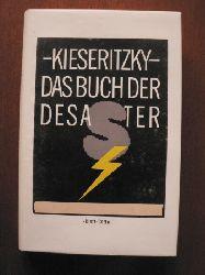 Ingomar von Kieseritzky Das Buch der Desaster 3. Auflage