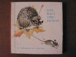 Hertha Peuse (Illustr.)/Stefan Elten (Verse) Igel, Maus und Frosch. Ein Tierbilderbuch 3. Auflage