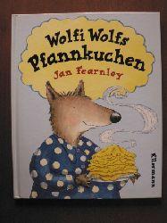 Jan Fearnley (Autor)/Dorothee Haentjes (Übersetz,.) Wolfi Wolfs Pfannkuchen ( Ab 4 J.)