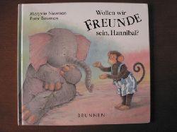 Marjorie Newman/Peter Bowman (Illustr.)/Renate Hübsch (Übersetz.) Wollen wir Freunde sein, Hannibal?