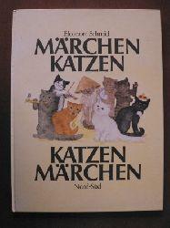 Schmid, Eleonore Märchenkatzen, Katzenmärchen. 2. Auflage