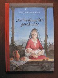 Archipowa, Anastassija (Illustr.) Die Weihnachtsgeschichte