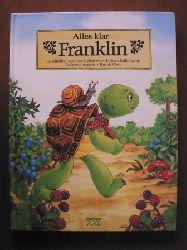 Paulette Bourgeois/Brenda Clark Alles klar, Franklin! Geschichten aus dem Leben einer kleinen Schildkröte