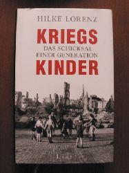 Lorenz, Hilke Kriegskinder. Das Schicksal einer Generation 2. Auflage