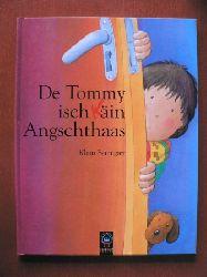 Klaus Baumgart De Tommy isch kain Angschthaas