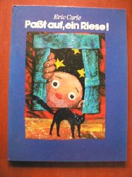 Eric Carle Paßt auf, ein Riese! Ein märchenhaftes Spielbilderbuch Lizenzausgabe