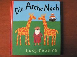Cousins, Lucy Die Arche Noah. 2. Auflage