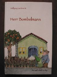 Lambrecht, Wolfgang/Jonas, Jasmin (Illustr.)  Herr Bombelmann