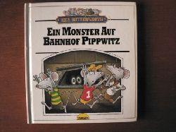 Butterworth, Nick/Knigge, Andreas C. (Übersetz.) Ein Monster auf Bahnhof Pippwitz. 1. Auflage