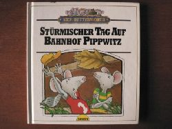 Butterworth, Nick/Knigge, Andreas C. (Übersetz.) Stürmischer Tag auf Bahnhof Pippwitz. 1. Auflage