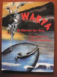Handl-Schenk, Christina (Illustr.)/ Imgrund-Deter, Rika (Text) Warya - Ein Bilderbuch über Wale