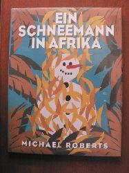 Michael Roberts/Frida Giannini (GUCCI) Ein Schneemann in Afrika Erstausgabe